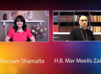 An Exclusive Interview with H.B. Mar Meelis Zaia Hosted by Maryam Shamalta.