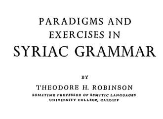 Syriac Grammar, T. Robinson.